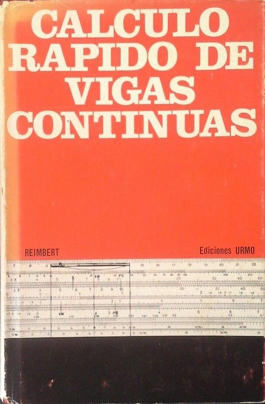 CÁLCULO RÁPIDO DE VIGAS CONTINUAS POR EL MÉTODO DE M. CAQUOT