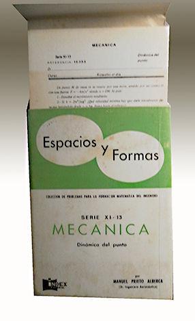 ESPACIOS Y FORMAS  SERIE XI - 13 MECÁNICA - DINÁMICA DEL PUNTO