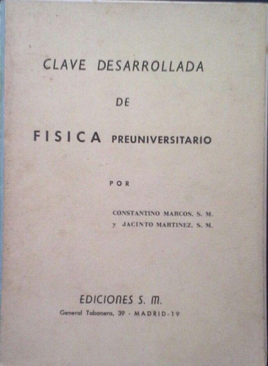 CLAVE DESARROLLADA DE FÍSICA PREUNIVERSITARIO