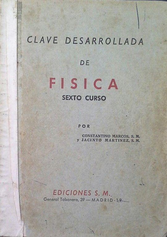 CLAVE DESARROLLADA DE FÍSICA SEXTO CURSO