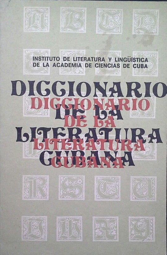 DICCIONARIO DE LA LITERATURA CUBANA TOMO II - M-Z