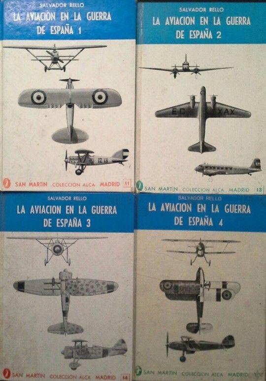 LA AVIACIÓN EN LA GUERRA DE ESPAÑA -  VOLÚMENES 1 AL 4
