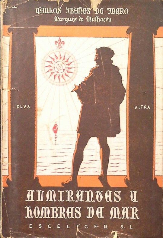 ALMIRANTES Y HOMBRES DE MAR