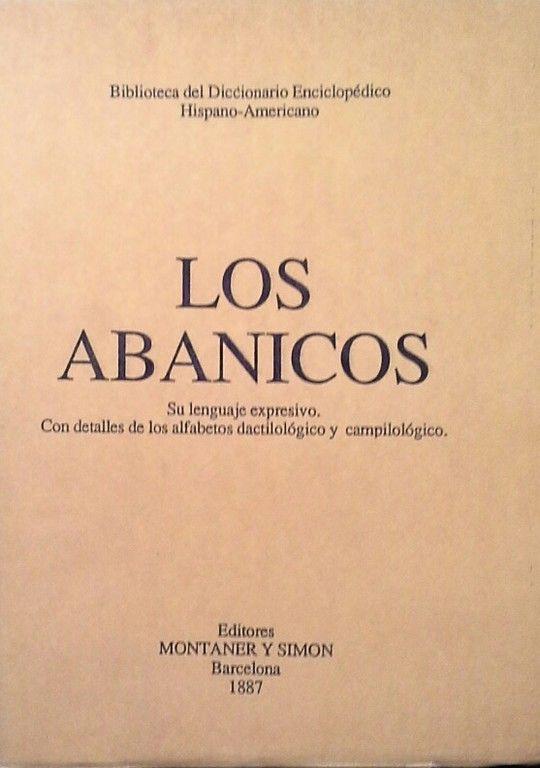 LOS ABANICOS (FACSÍMIL DE LA EDICIÓN DE MONTANER Y SIMÓN DE 1887)