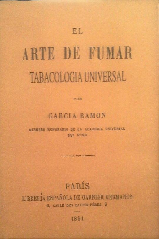 EL ARTE DE FUMAR (FACSÍMIL DEL ORIGINAL DE 1881 EDITADO POR LIBRERÍA ESPAÑOLLA D