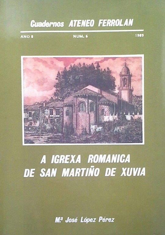 A IGREXA ROMÁNICA DE SAN MARTIÑO DE XUVIA
