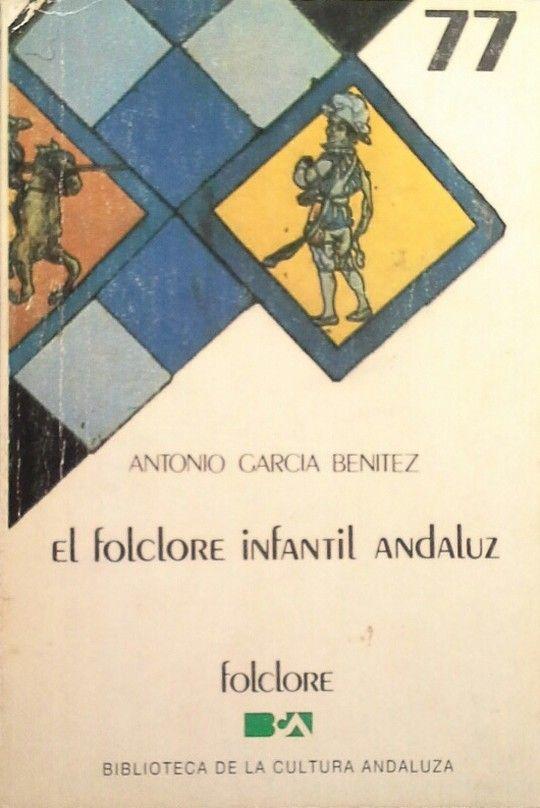 EL FOLCLORE INFANTIL ANDALUZ