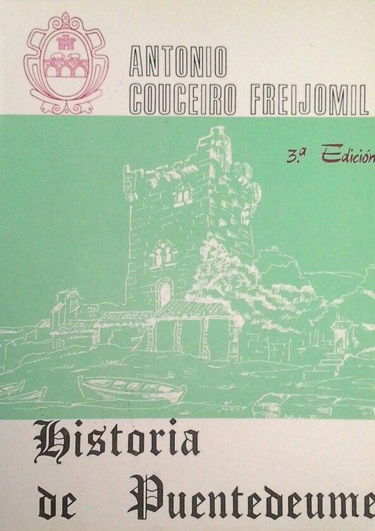 HISTORIA DE PUENTEDEUME Y SU COMARCA