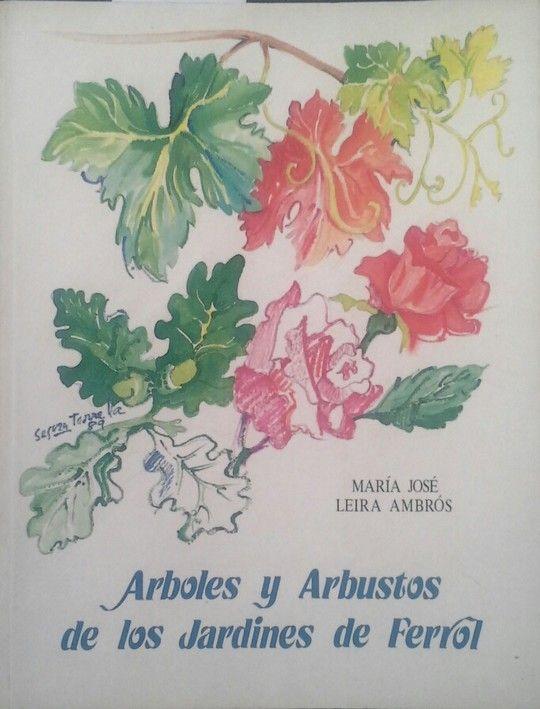 ÁRBOLES Y ARBUSTOS DE LOS JARDINES DE FERROL