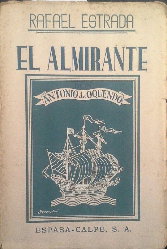 EL ALMIRANTE DON ANTONIO DE OQUENDO