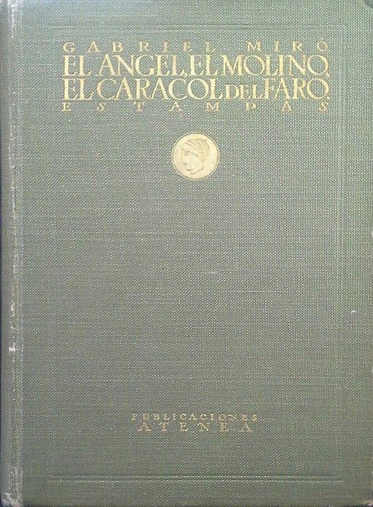 EL ÁNGEL - EL MOLINO - EL CARACOL DEL FARO