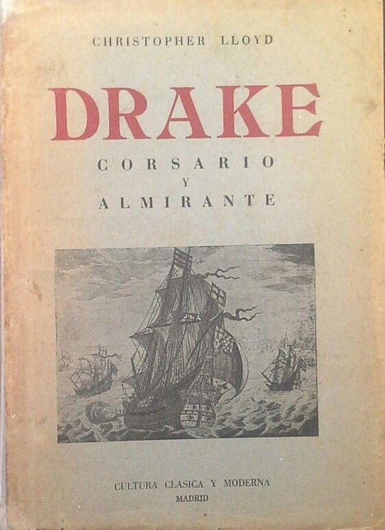 DRAKE - CORSARIO Y ALMIRANTE
