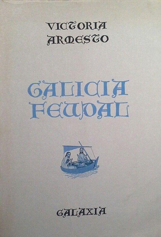 GALICIA FEUDAL