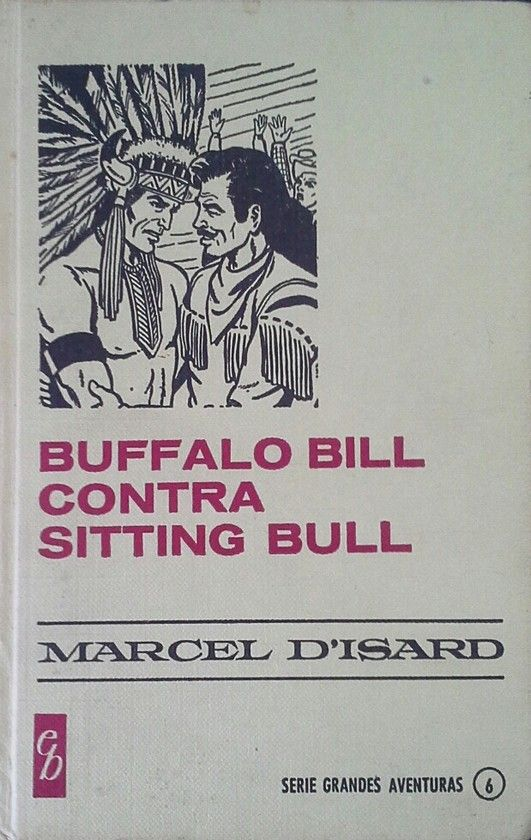 BUFFALO BILL CONTRA SITTING BULL