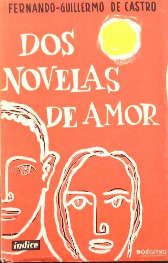 DOS NOVELAS DE AMOR