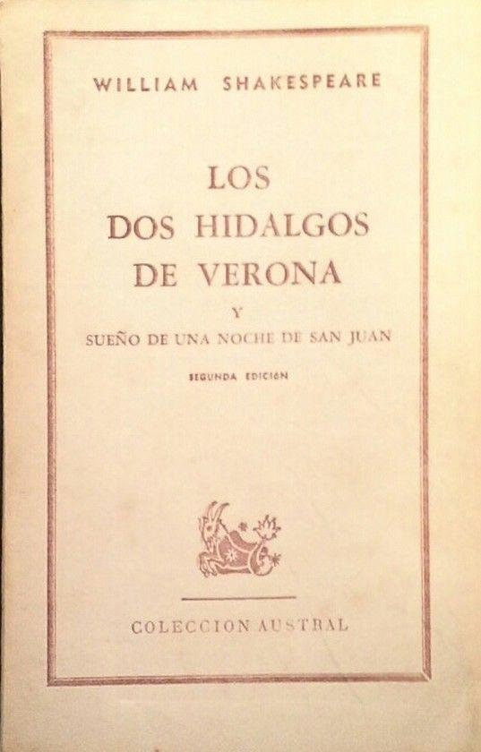 LOS DOS HIDALGOS DE VERONA - SUEÑO DE UNA NOCHE DE SAN JUAN