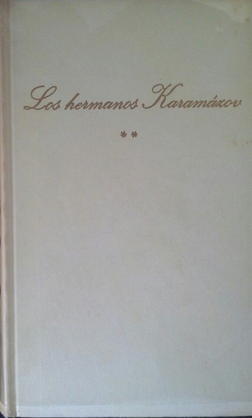 LOS HERMANOS KARAMAZOV - TOMO II