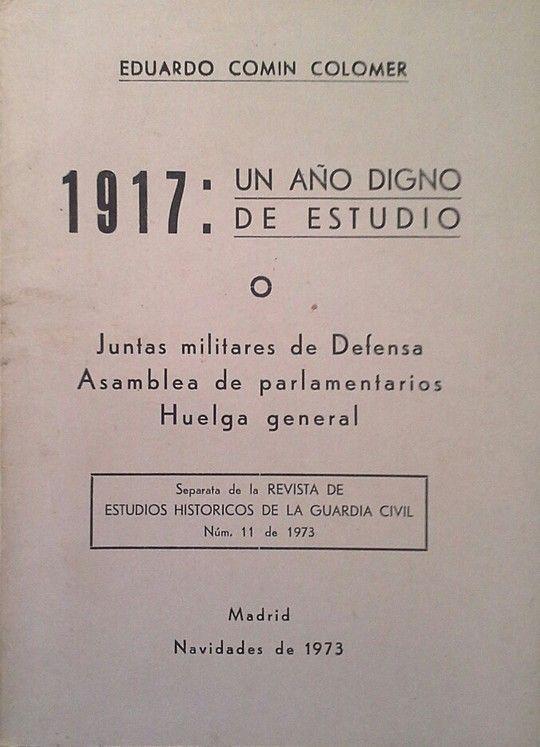 1917: UN AÑO DIGNO DE ESTUDIO