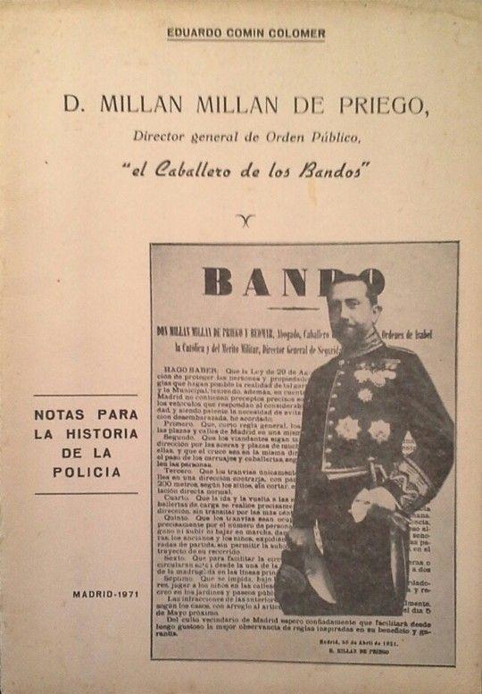DON MILLÁN MILLÁN DE PRIEGO, DIRECTOR GENERAL DE ORDEN PÚBLICO - EL