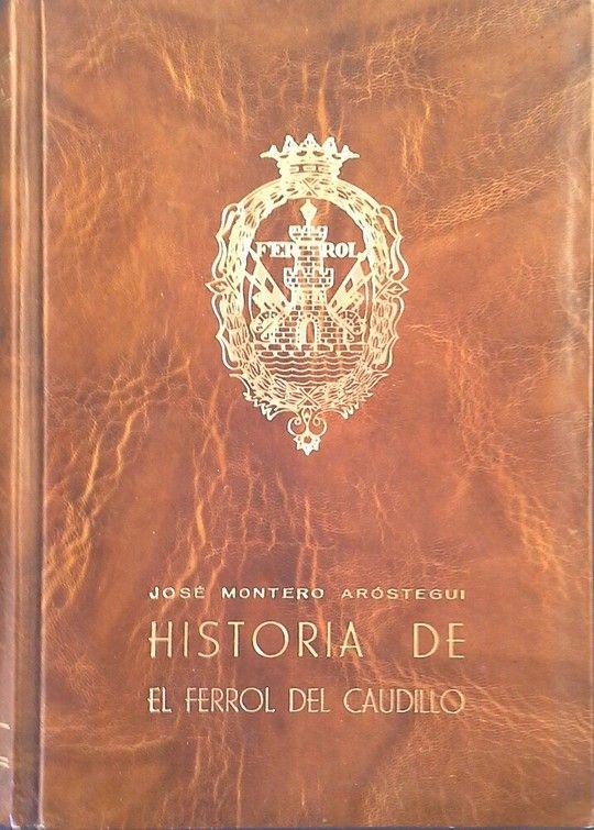 HISTORIA DE EL FERROL DEL CAUDILLO