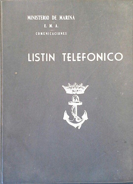 LISTÍN TELEFÓNICO DEL E.M.A. DEL MINISTERIO DE MARINA