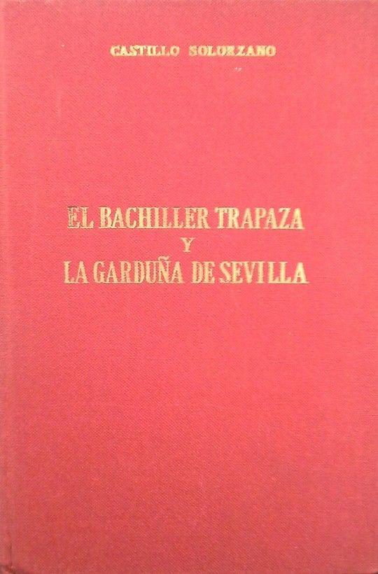 EL BACHILLER TRAPAZA - LA GARDUÑA DE SEVILLA