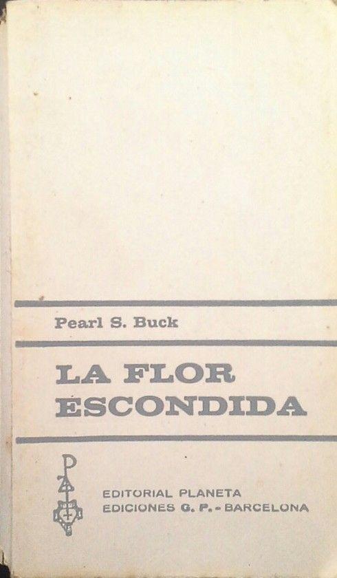 LA FLOR ESCONDIDA