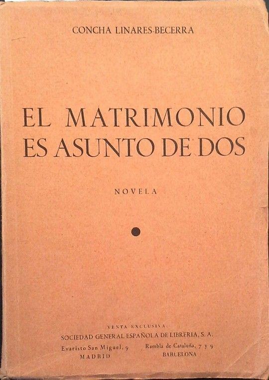 EL MATRIMONIO ES ASUNTO DE DOS