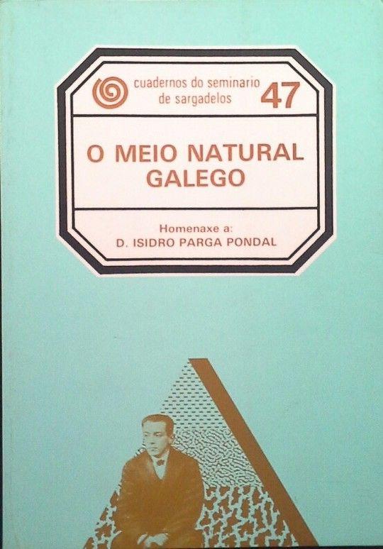 O MEIO NATURAL GALEGO (FACS.)