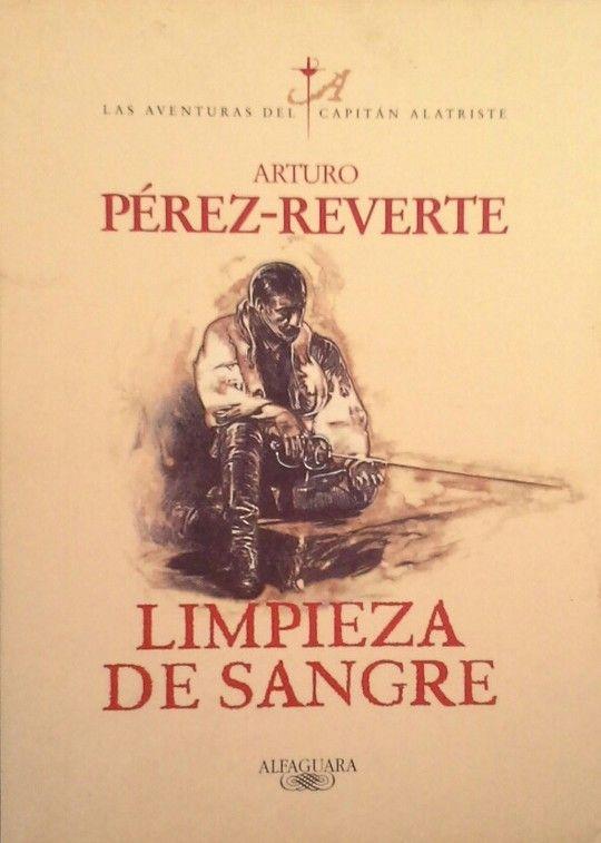 LIMPIEZA DE SANGRE (LAS AVENTURAS DEL CAPITÁN ALATRISTE 2)