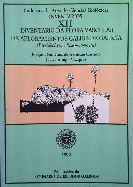 INVENTARIO DA FLORA VASCULAR DE AFORAMIENTOS CALIOS DE GALICIA (PTERIDOPHYTA E S