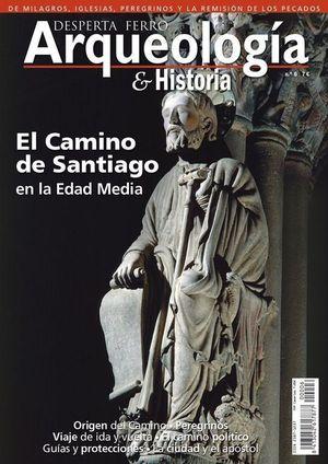 DESPERTA FERRO ARQUEOLOGÍA E HISTORIA Nº 6: EL CAMINO DE SANTIAGO EN LA EDAD MEDIA