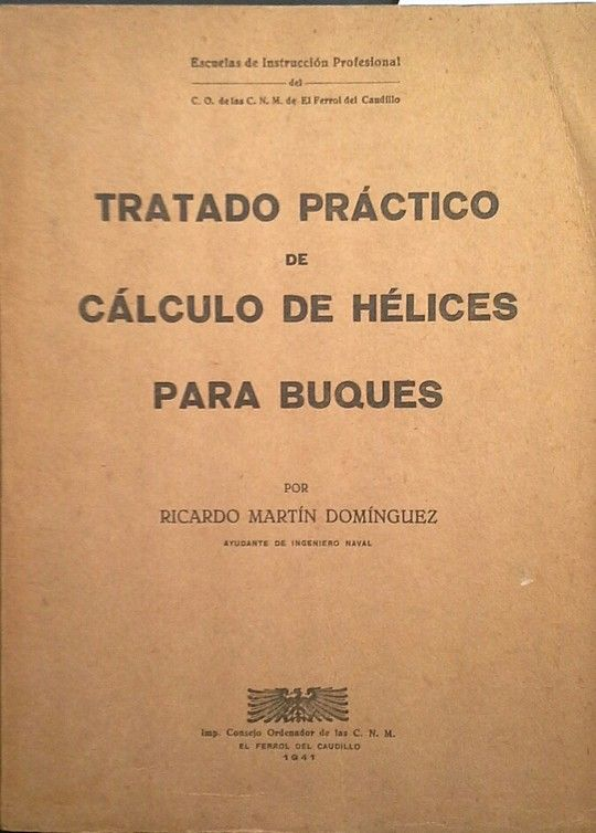 TRATADO PRÁCTICO DE CÁLCULO DE HÉLICES PARA BUQUES