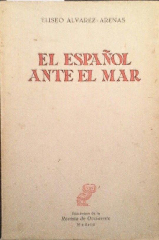 EL ESPAÑOL ANTE EL MAR
