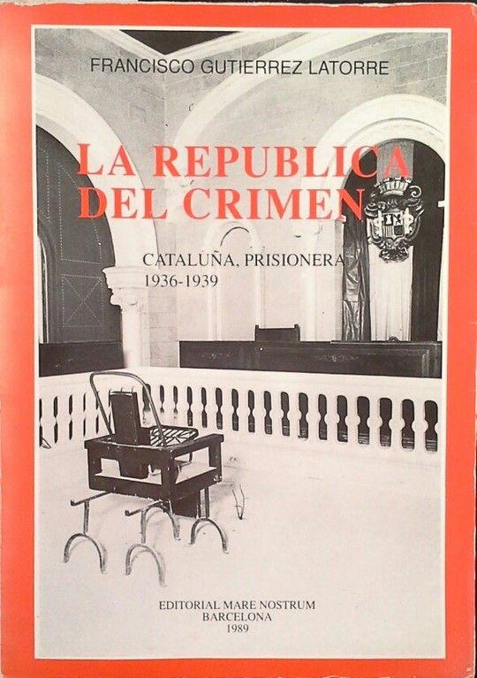 LA REPÚBLICA DEL CRIMEN