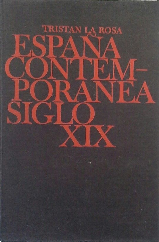 ESPAÑA CONTEMPORÁNEA - SIGLO XIX