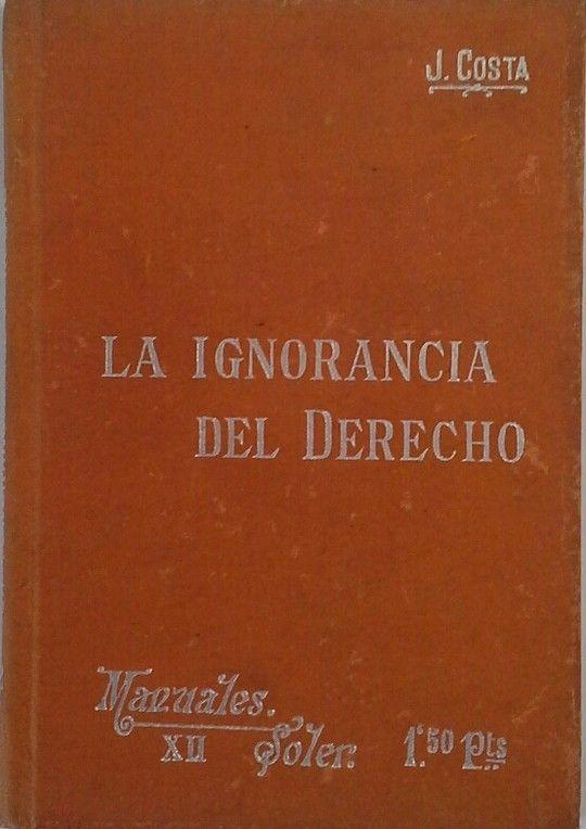EL PROBLEMA DE LA IGNORANCIA DEL DERECHO Y SUS RELACIONES. EL STATUS INDIVIDUAL,
