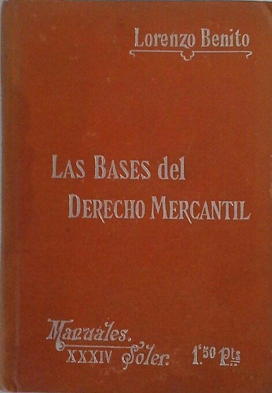 LAS BASES DEL DERECHO MERCANTIL