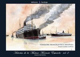 HISTORIAS DE LA MARINA MERCANTE ESPAÑOLA VOLUMEN 2
