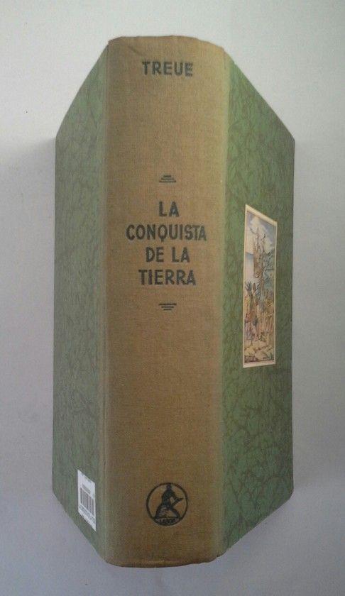 LA CONQUISTA DE LA TIERRA