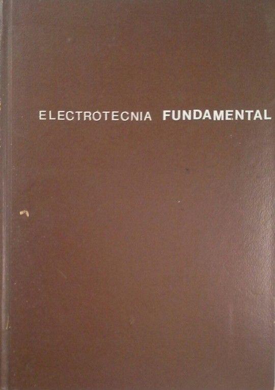 ELECTROTECNIA - ELECTROTECNIA FUNDAMENTAL