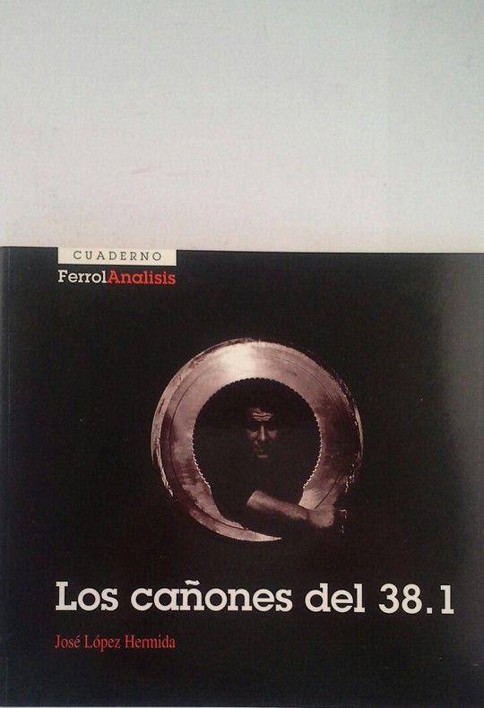 LOS CAÑONES DEL 38.1