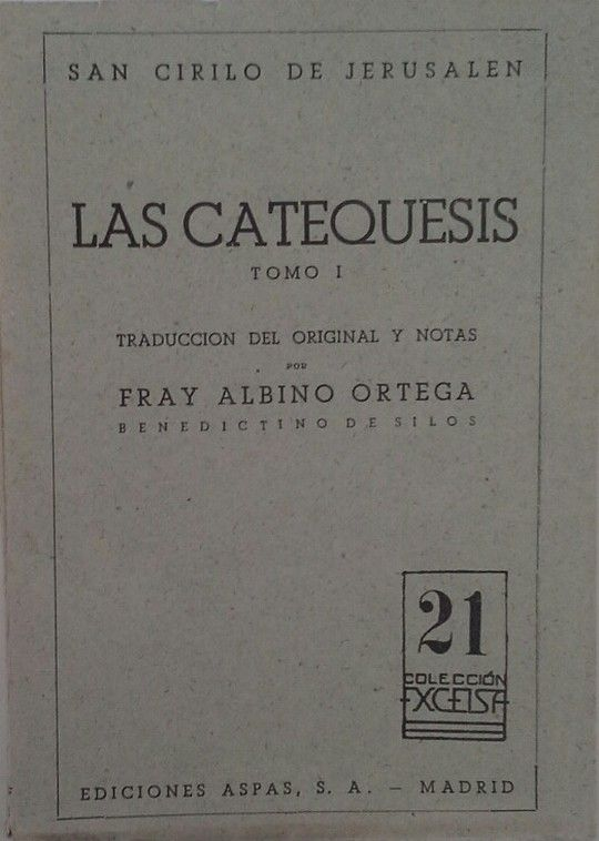 LAS CATEQUESIS - TOMO I