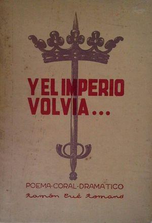 Y EL IMPERIO VOLVÍA....