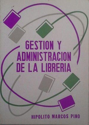 GESTIÓN Y ADMINISTRACIÓN DE LA LIBRERÍA
