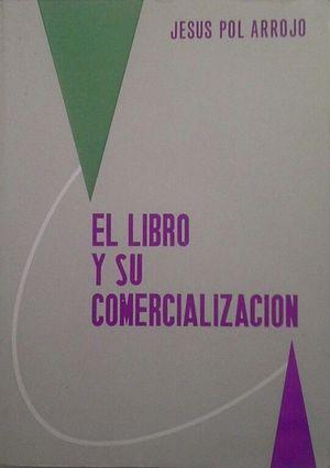 EL LIBRO Y SU COMERCIALIZACIÓN