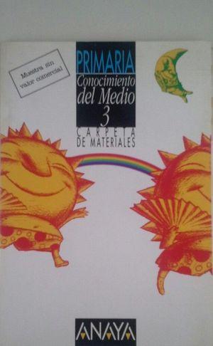 CONOCIMIENTO DEL MEDIO 3 PRIMARIA - CARPETA DE MATERIALES