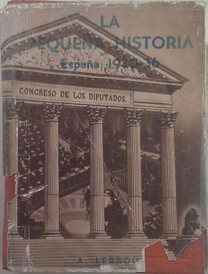 LA PEQUEÑA HISTORIA - ESPAÑA 1930-1936