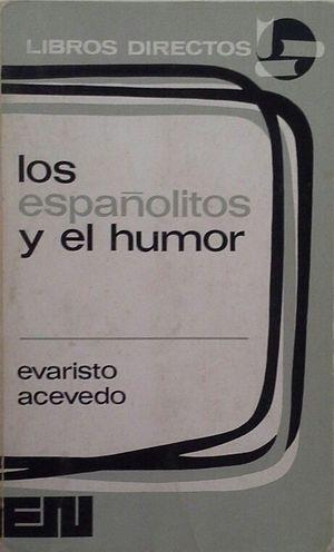 LOS ESPAÑOLITOS Y EL HUMOR