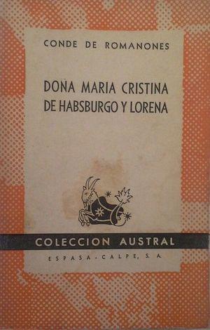 DOÑA MARÍA CRISTINA DE HABSBURGO Y LORENA